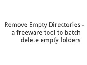 Remove Empty Directories:快速刪除電腦內空白無用的資料夾及暫存檔