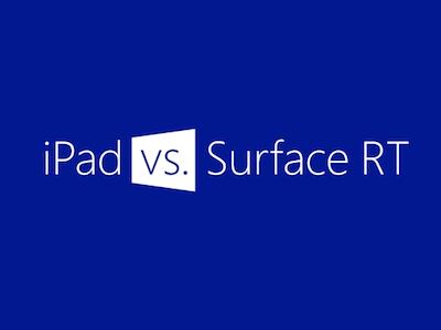 微軟官方廣告親自出擊,Surface RT 對決 iPad