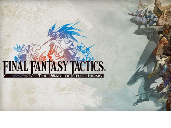 遲到了4年之後,《FINAL FANTASY TACTICS : WotL》終於現身Google Play
