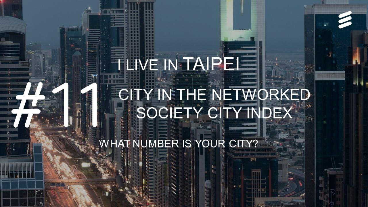 2016年度網路型社會城市指標公布,台北排名全球第11