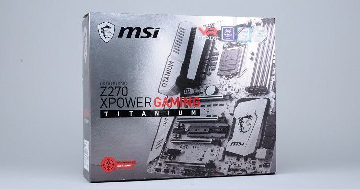 銀色系風格再次粉墨登場,MSI Z270 XPower Gaming Titanium 試用
