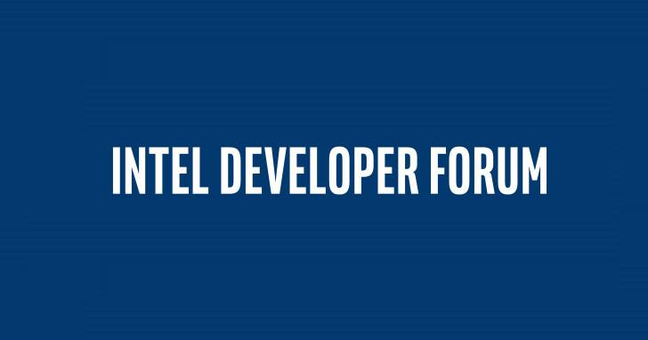 一個世代結束,Intel 取消舊金山 IDF17