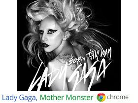 Google Chrome 找 Lady Gaga 拍廣告,大搞社群行銷