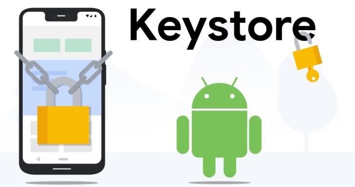 Google 為 Keystore 加入新功能,提升 Android 裝置安全性