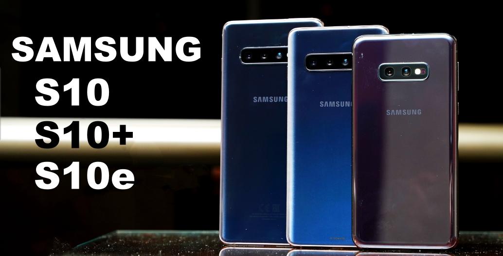 三星 Galaxy S10+ / S10 / S10e 正式發表,硬體規格再推新高