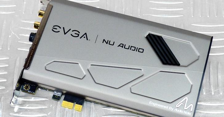 EVGA Nu Audio 架構分析實測,這是你等待已久的真.音效卡