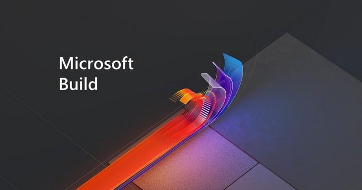 微軟年度Build 2020開發者大會開始,首度採用線上形式登場!