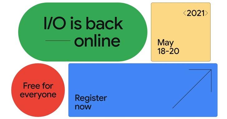 Google I/O 2021 將在 5/18 以線上形式舉行