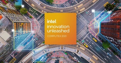 Intel宣佈Computex 2021參展資訊,將舉辦線上主題演講